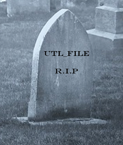 The death of UTL_FILE – Learning is not a spectator sport